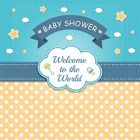 Amazon Com Leowefowa 5x5ft Baby Shower Backdrop Cartoon Welcome To The World Banner Backdrops For Photography Dessert Table Wallpaper Polyester Photo Background Infant Pregnant Studio Props Camera Photo
