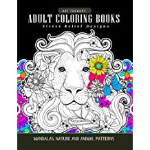 Adults Coloring Books: Art Therapy Mandala Nature and Animal Pattern (Lion, Tiger, Horse, Bird and Friend)