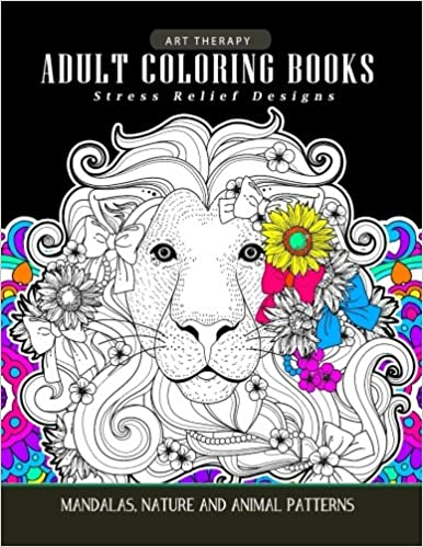Adults Coloring Books: Art Therapy Mandala Nature and Animal ...