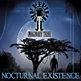 Nocturnal Existence by Imaginary Tribe (2013-08-03)