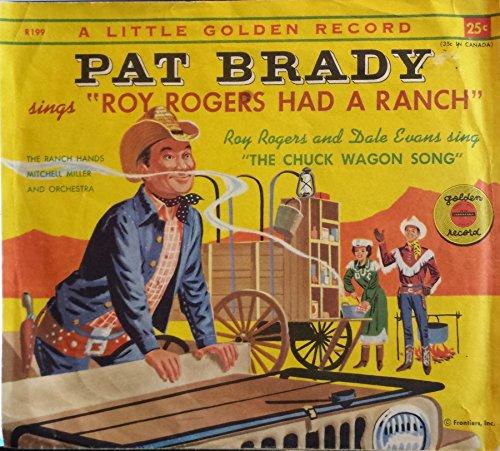 (Roy Rogers Had a Ranch / Chuck Wagon Song)