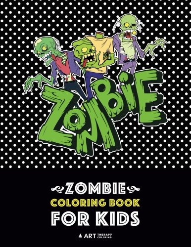 Zombie Coloring Book For Kids: Advanced Coloring Pages for Everyone, Teenagers, Tweens, Older Kids, Boys, & Girls, Geometric Designs & Patterns, ... Practice for Stress Relief & Relaxation -