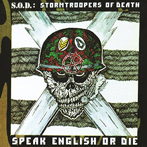 Speak English or Die (30th Ann...