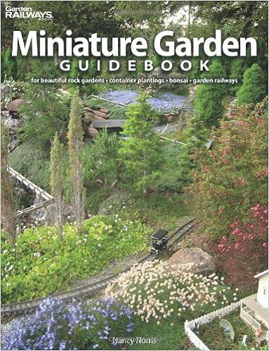 Miniature Garden Guidebook: For Beautiful Rock Gardens, Container ...