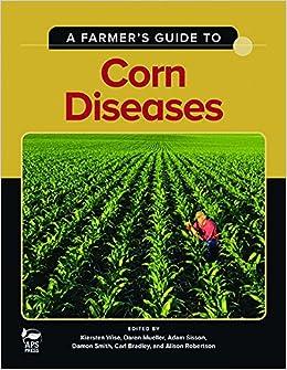 Sportschuhe besser weltweit bekannt A Farmer's Guide to Corn Diseases: Kiersten Wise, Daren ...