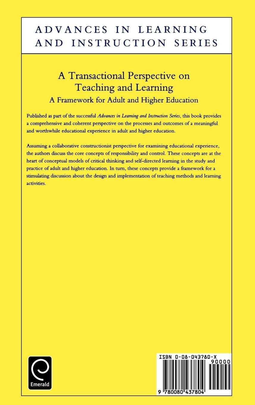 A Transactional Perspective on Teaching and Learning: A Framework for Adult  and Higher Education (Advances in Learning and Instruction): Amazon.co.uk:  D.R. ...