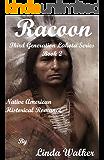 Racoon (Third Generation Lakota Series Book 2)