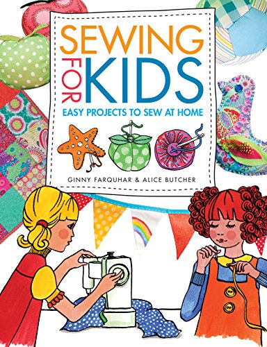 Sewing for Kids: Easy Projects to Sew at Home (Sewing Book For Kids compare prices)
