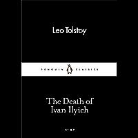 The Death of Ivan Ilyich (Penguin Little Black Classics) (English Edition)