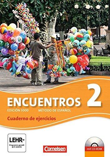 Encuentros - 3. Fremdsprache - Edición 3000: Band 2 - Cuaderno de ejercicios mit CD-Extra: CD-ROM und CD auf einem Datenträger
