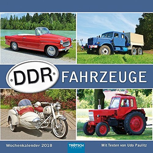 Wochenkalender DDR-Fahrzeuge 2018