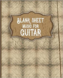 Blank Sheet Music for Guitar: With Chord Boxes, TAB, Lyric Line and