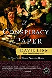 A Conspiracy of Paper: A Novel (Ballantine Reader's Circle)