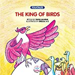 The King of Birds | Tanya Munshi