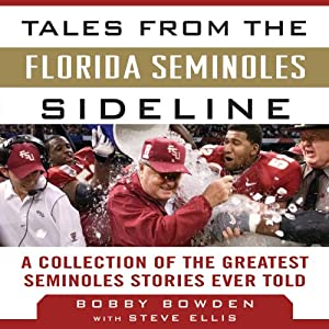 Tales from the Florida State Seminoles Sideline Audiobook