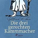 Die drei gerechten Kammmacher | Gottfried Keller