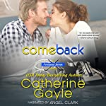 Comeback: Portland Storm, Book 9 | Catherine Gayle