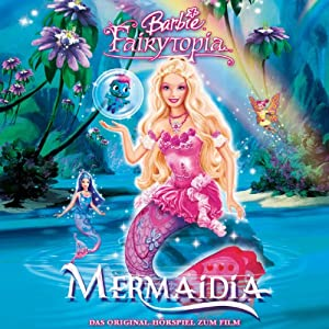 Barbie Mermaidia Hörspiel