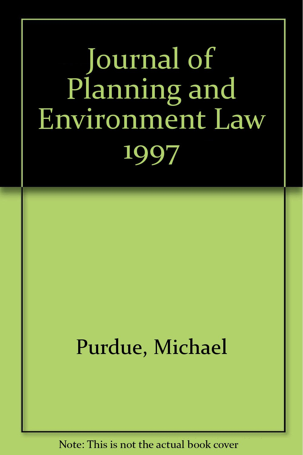 Journal of planning and environment law. Occasional papers