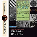 Old Mother West Wind Audiobook by Thornton W. Burgess Narrated by Laurie Anne Walden
