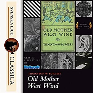 Old Mother West Wind Audiobook