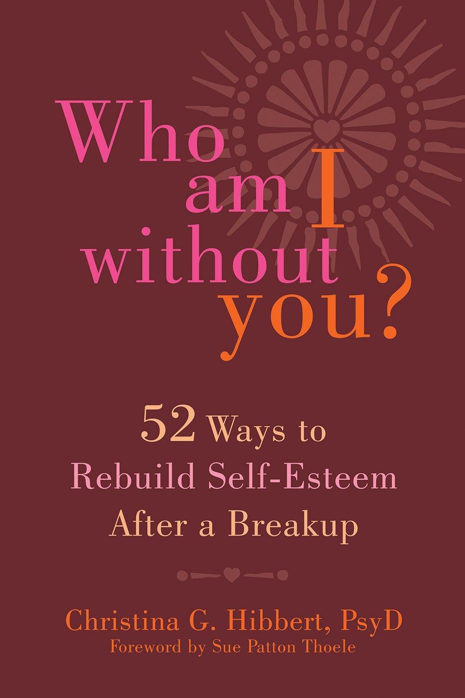 how to get self esteem after a break up