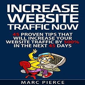 Increase Website Traffic Now! Audiobook