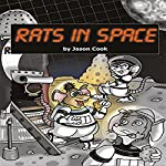 Rats in Space | Jason Cook