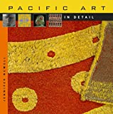 Pacific Art in Detail, Jennifer Newell, 0674055780