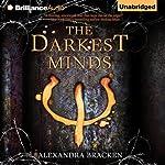 The Darkest Minds: Darkest Minds, Book 1   Alexandra Bracken