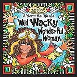 2019 Calendar: A Year in the Life of a Wild Wacky Wonderful Woman, 7.5