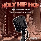 : Holy Hip Hop: Next Generation Gospel 7