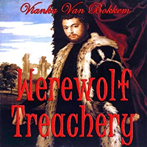 Werewolf Treachery Audiobook