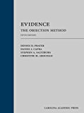 Evidence: The Objection Method, Fifth Edition
