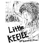 Little Keelee: Fairy's May Come, Volume 1 | Mr. Lester Dee Gilliam