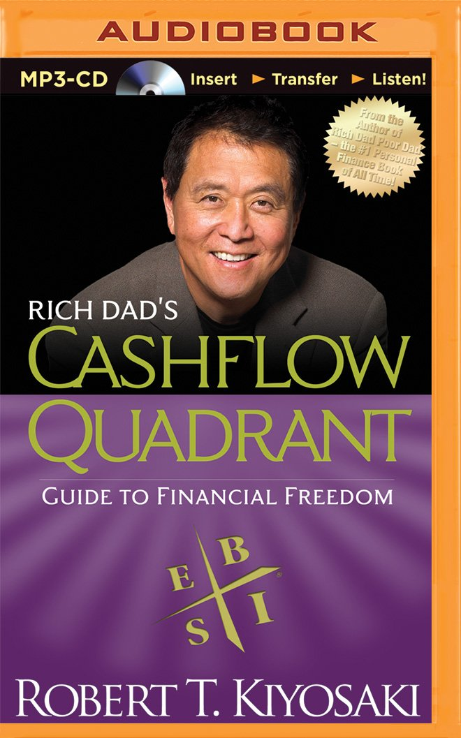Rich Dad S Cashflow Quadrant Rich Dad S Audio Robert T