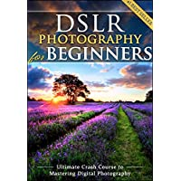 Deals on DSLR Photography for Beginners Kindle Edition