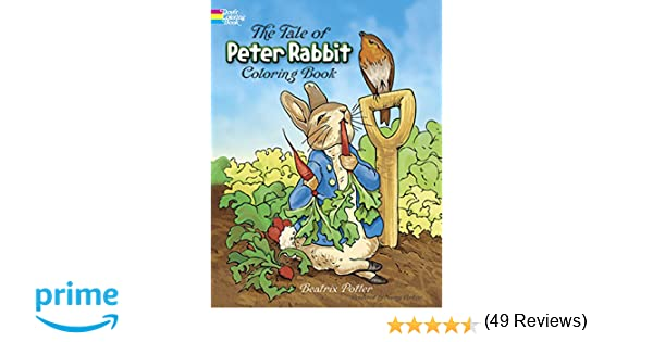 The Tale Of Peter Rabbit Coloring Book Beatrix Potter 9780486217116 Books