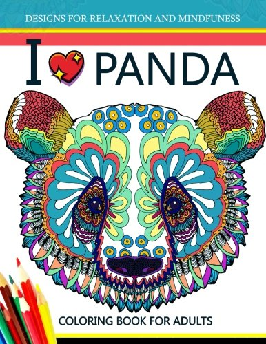 I love Panda Coloring Book for Adult