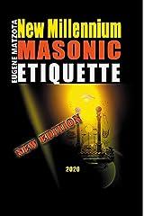 NEW MILLENNIUM MASONIC ETIQUETTE Paperback