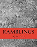 Ramblings, Ryan Cole, 1482512718