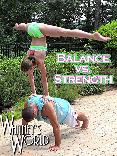 Balance vs. Strength