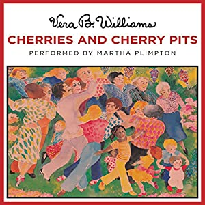 Cherries and Cherry Pits Audiobook
