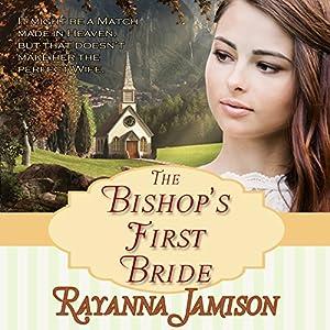 The Bishop's First Bride Audiobook