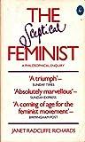 The Sceptical Feminist: A Philosophical Enquiry (Penguin women's studies)