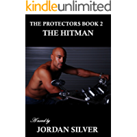 The Hit-man: The Protectors Book 2