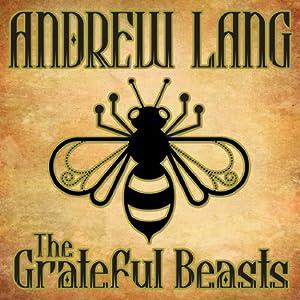 The Grateful Beasts Audiobook