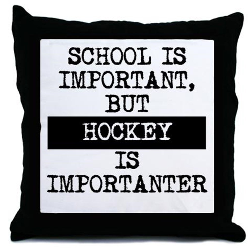 CafePress Hockey Is Importanter - Decor Throw Pillow (18''x18'')