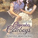 Cupcakes and Cowboys: Sunset Plains Romance, Book 1 | Lindzee Armstrong