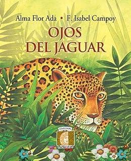 Ojos del Jaguar (Puertas al Sol) by Alma Flor Ada (2004-05